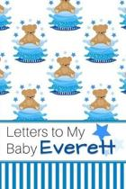 Letters to My Baby Everett: Personalized Journal for New Mommies with Baby Boy Name