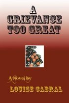A Grievance Too Great