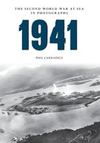 1941 The Second World War at Sea in Photographs