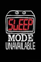 Sleep Mode Unavailable