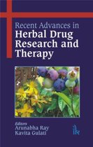 Recent Advances in Herbal Drug Research and Therapy