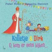 Kolletje & Dirk - O, kom er eens kijken...