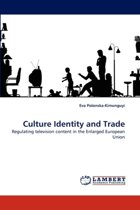 Culture Identity and Trade