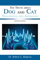 The Truth about Dog and Cat Treatments and Anomalies
