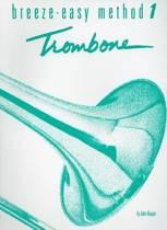 Breeze-Easy Method for Trombone or Baritone, Bk 1