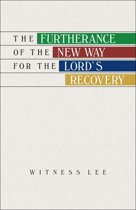The Furtherance of the New Way for the Lord's Recovery