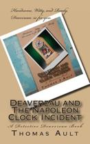 Deavereau and the Napoleon Clock Incident