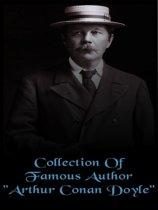 Collection of Famous Author ''Arthur Conan Doyle''