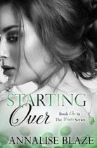 Starting Over (Book One in the Winters Series)