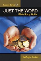 Just the Word Success Series 1.0