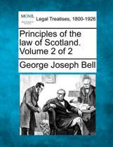 Principles of the Law of Scotland. Volume 2 of 2