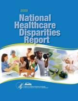 National Healthcare Disparities Report, 2009