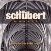 Schubert: Mass in A flat Major, D. 678