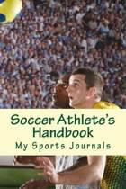 Soccer Athlete's Handbook