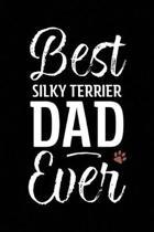 Best Silky Terrier Dad Ever