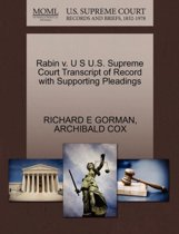 Rabin V. U S U.S. Supreme Court Transcript of Record with Supporting Pleadings