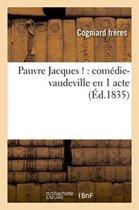 Pauvre Jacques !