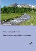 Geschichte Der Altkirchlichen Litteratur