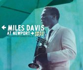 Miles Davis At Newport: 1955-1