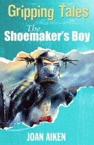 Gripping Tales: The Shoemaker's Boy