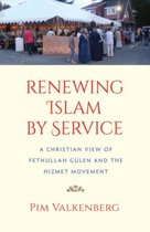 Renewing Islam by Service