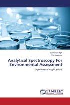 Analytical Spectroscopy for Environmental Assessment