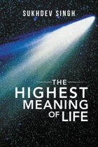 The Highest Meaning of Life
