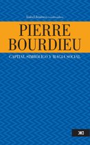 Pierre Bourdieu: capital simbolico y magia social