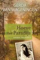 Hanna trilogie 3 - Hoeve Het Paradijs