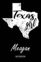 Texas Girl - Meagan - Notebook