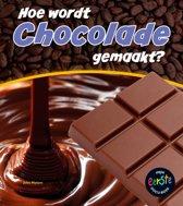 Hoe wordt ... gemaakt? - Hoe wordt chocola gemaakt?