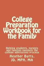 College Preparation Workbook for the Family