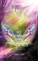 My Adventure with Fairies (Second Edition)
