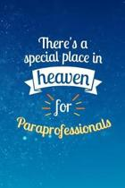 There's a Special Place In Heaven For Paraprofessionals