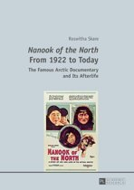'Nanook of the North' From 1922 to Today