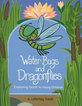 Water Bugs and Dragonflies