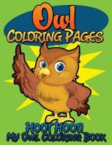 Owl Coloring Pages (Hoot Hoot! My Owl Coloring Book)