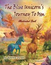 Boekomslag van 'The Blue Unicorn's Journey To Osm Illustrated Chapter Book'