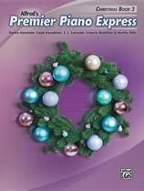 Premier Piano Express -- Christmas, Bk 3
