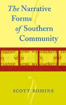 The Narrative Forms of Southern Community