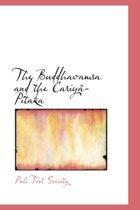 The Buddhavamsa and the Cariya-Pitaka