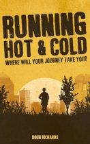Running Hot & Cold