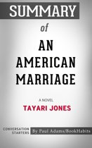 Summary of An American Marriage: A Novel | Conversation Starters