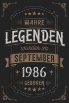 Wahre Legenden wurden im September 1986 geboren