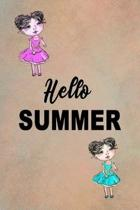 Hello Summer: Attractive Summer Notebook For All Ages - Perfect Gift For Boys, Girls, Teens Kids And Adults - Vacation And Travel Jo