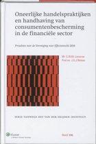 Serie vanwege het Van der Heijden Instituut te Nijmegen 106 - Oneerlijke handelspraktijken en handhaving van de consumentenbescherming in de financiele sector