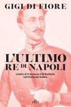 L'ultimo re di Napoli