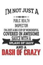 I'm Not Just A Public Health Inspector