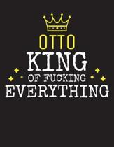 OTTO - King Of Fucking Everything