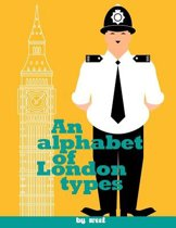 An Alphabet of London Types